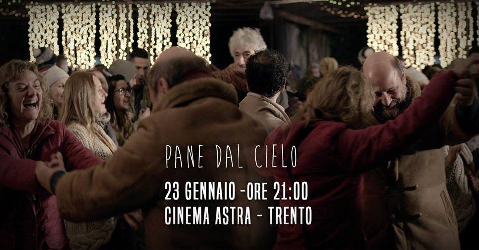 Pane dal Cielo - Cinema Astra - Trento